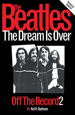 The Beatles  Off The Record 2   The Dream is Over PDF