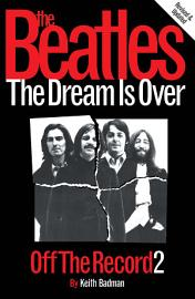 The Beatles  Off The Record 2   The Dream Is Over