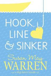 Hook, Line & Sinker: A Deep Haven Novella