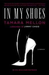 In My Shoes: A Memoir