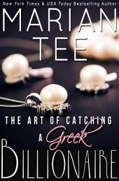 The Art of Catching a Greek Billionaire (Book 1)