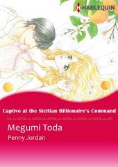 Captive at the Sicilian Billionaire's Command: Harlequin Comics