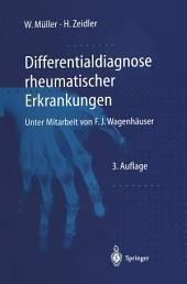 Differentialdiagnose rheumatischer Erkrankungen: Ausgabe 3
