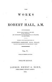 The Works of Robert Hall, A.M.: Notes of sermons