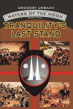 Tranquility's Last Stand
