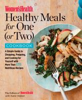 Women s Health Healthy Meals for One  or Two  Cookbook PDF