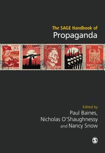 The SAGE Handbook of Propaganda PDF