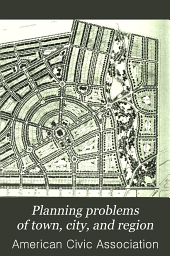 Planning Problems of Town, City, and Region: Papers and Discussions, Volume 5