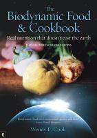 The Biodynamic Food and Cookbook PDF