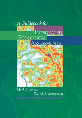 A Guidebook for Integrated Ecological Assessments PDF