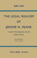 The Legal Realism of Jerome N. Frank