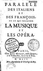 Défense du parallèle des italiens et des français, en ce qui regarde la musique et l'opéra