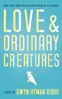 Love and Ordinary Creatures PDF