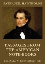 Passages from the American Note-Books (Annotated Edition)