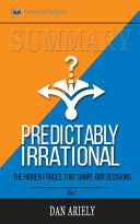 Summary Of Predictably Irrational Revised And Expanded Edition Book PDF