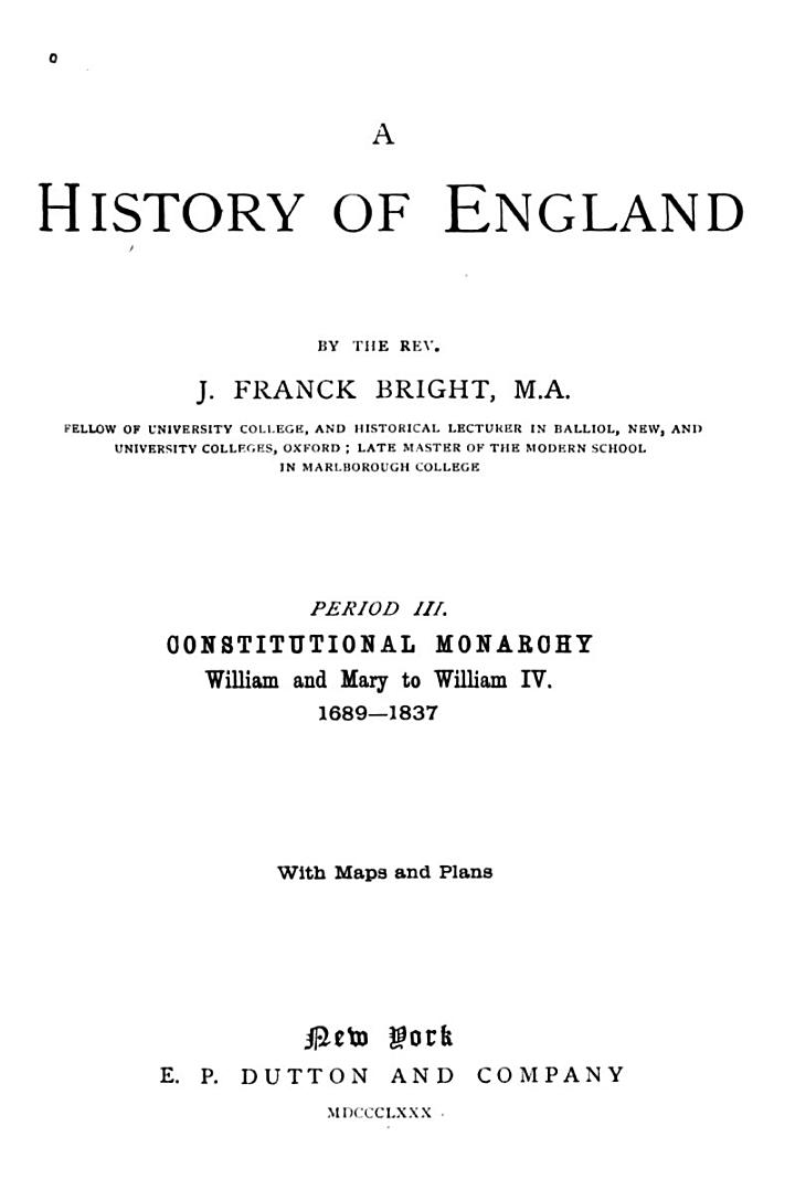 Constitutinal monarchy, William and Mary to William IV., 1689-1837