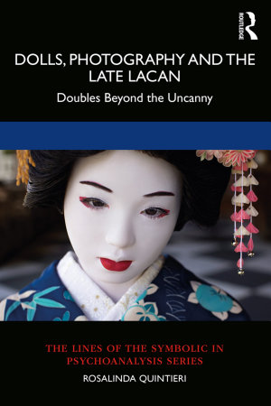Dolls  Photography and the Late Lacan