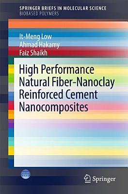 High Performance Natural Fiber-Nanoclay Reinforced Cement Nanocomposites