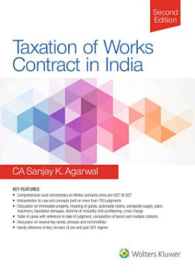 Taxation Of Works Contract In India  2E