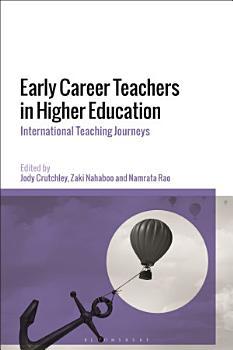 Early Career Teachers in Higher Education PDF