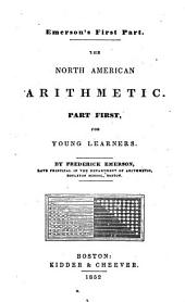 North American arithmetic: Part first, for young learners, Part 1
