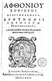 Aphthonii Sophistae Progymnasmata