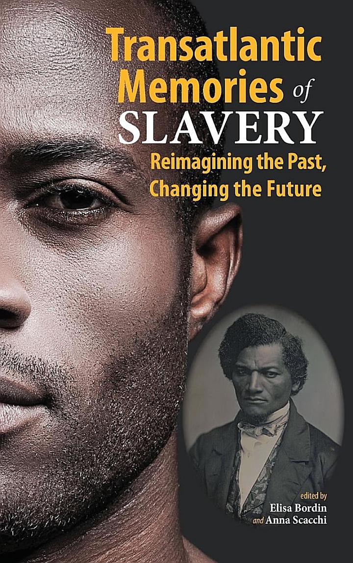 Transatlantic Memories of Slavery