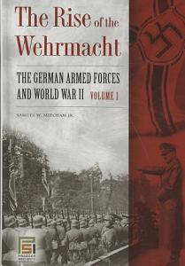 The Rise of the Wehrmacht Book