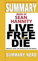 Summary Book of Sean Hannity Live Free Or Die