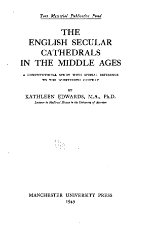 The English Secular Cathedrals In The Middle Ages