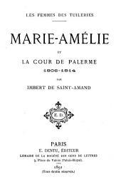 Marie-Amélie et la Cour de Palerme, 1808-1814