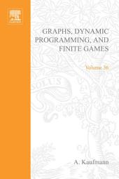 Graphs, Dynamic Programming and Finite Games