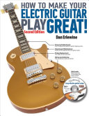 How to Make Your Electric Guitar Play Great  Book