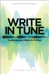 Write In Tune Contemporary Music In Fiction Book PDF