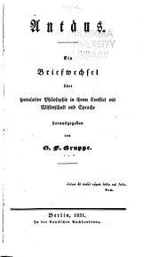 Antaeus: Ein Briefwechsel über speculative Philosophie in ihrem Conflict mit Wissenschaft und Sprache