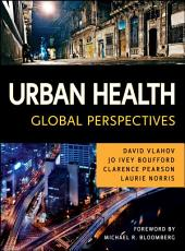 Urban Health: Global Perspectives