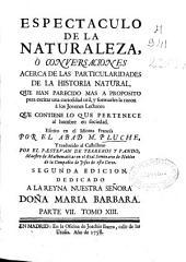 Espectaculo de la naturaleza, ó Conuersaciones acerca de las particularidades de la historia natural, ...