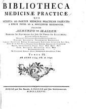 Bibliotheca medicinæ practicæ qua scripta ad partem medicinæ practicam facientia a rerum initiis ... recensentur: Ab anno 1534 ad A. 1647