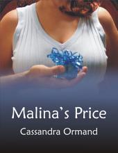 Malina's Price