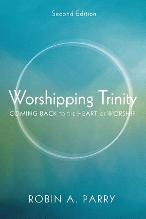 Worshipping Trinity  Second Edition PDF