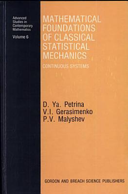 Mathematical Foundations of Classical Statistical Mechanics PDF