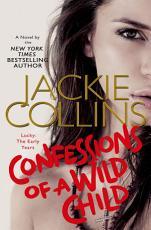 Confessions of a Wild Child PDF