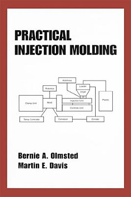 Practical Injection Molding