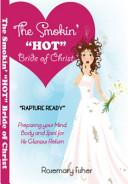 The Smokin   Hot  Bride of Christ