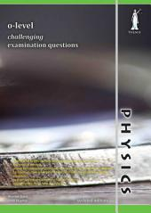 O-level Physics Challenging Exam Questions (Concise) (Yellowreef)