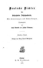 Deutsche Dichter des siebzehnten Jahrhunderts: Mit Einleitungen und Anmerkungen, Band 5