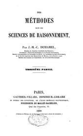 Des méthodes dans les sciences de raisonnement: Volume3