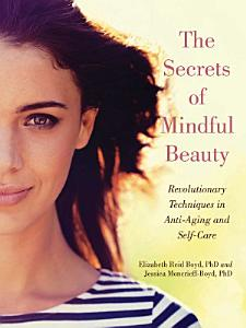 The Secrets of Mindful Beauty PDF