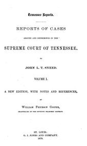 Tennessee Reports: Reports of Cases Argued and Determined in the Supreme Court of Tennessee, Volume 33