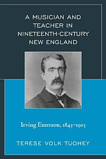 A Musician and Teacher in Nineteenth Century New England Book